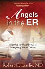 Riverview Hospice and Palliative Care LLC | Book cover for Angels in the ER by Robert D. Lesslie, MD of Riverview House Calls